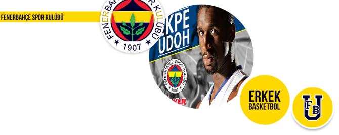 Ekpe Udoh Fenerbahçe Ülker'de