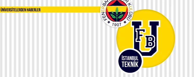 1907 ÜNİFEB İstanbul Teknik Üniversitesi Fenerbahçe Müzesi Ziyareti ve Stadyum Gezisi